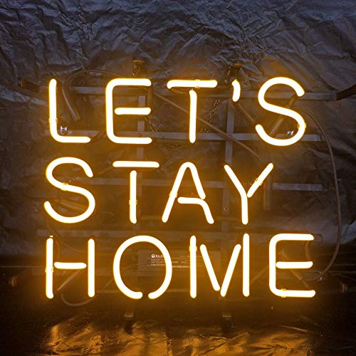 Let's Stay Home Acrylic Board Neon Sign 17''X13'' Real Glass