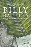 Book cover image for The Improbable Journeys of Billy Battles: Book 2, Finding Billy Battles Trilogy