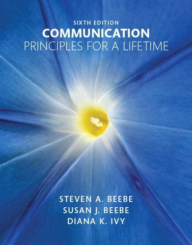 Communication: Principles for a Lifetime Plus NEW MyLab Communication for Communication -- Access Card Package (6th Edition)