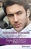 Milliardaire et rebelle : T10 - Les Barone et les Conti (French Edition)