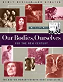 Our Bodies, Ourselves for the New Century, Boston Women's Health Book Collective Staff, 0684842319