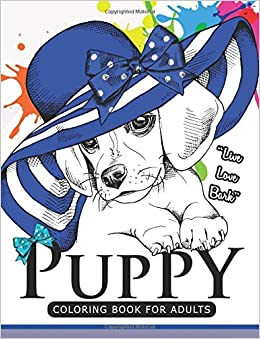 Puppy coloring Book for Adults: An Adult coloring book for ...
