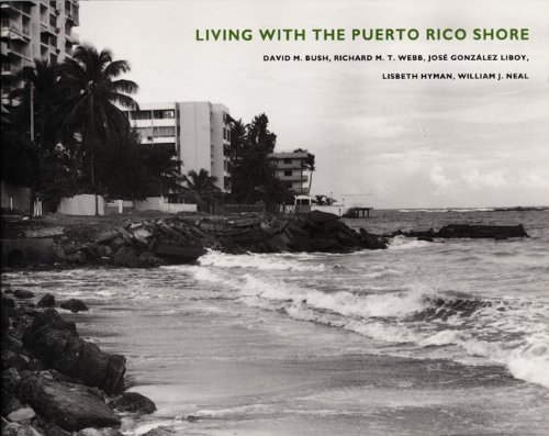 Living with the Puerto Rico Shore (Living with the Shore)
