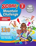 Score! Mountain Challenge Language Arts, Kaplan Publishing Staff, 1419594605