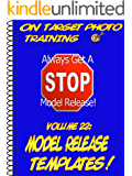 Model Release Templates! (On Target Photo Training Book 22)