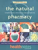 img - for The Natural Pharmacy: Complete Home Reference to Natural Medicine by Schuyler W. Lininger J.R. D.C. (1999-11-23) book / textbook / text book