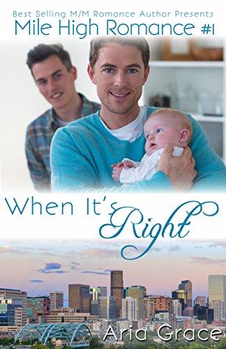 (When It's Right (M/M Romance) (Mile High Romance Book 1))
