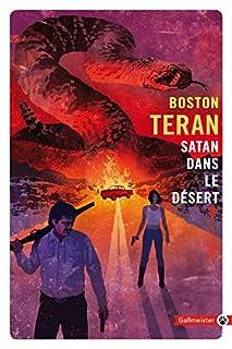 Satan dans le désert, Teran, Boston