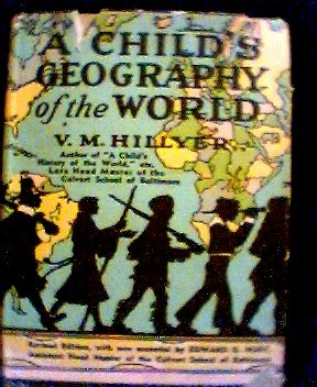 A CHILD'S GEOGRAPHY OF THE WORLD, WITH MANY MAPS AND ILLUSTRATIONS
