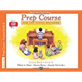 Alfred's Basic Piano Prep Course Lesson Book Level A (Alfred's Basic Piano Library)