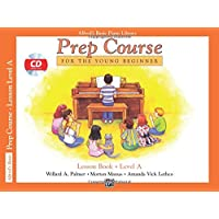Alfred's Basic Piano Prep Course Lesson Book, Bk a: Book & CD