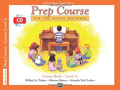 Alfred's Basic Piano Prep Course Lesson Book Level A (Alfred's Basic Piano Library) -