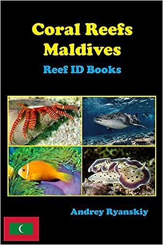 Coral Reefs Maldives: Reef ID Books: Volume 1