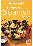 Tapas & Spanish Food: Triple-Tested Recipes from Spain, from Paella to Tortilla (The Australian Women's Weekly Minis)