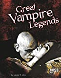 Great Vampire Legends, Mandy R. Marx, 1429645768
