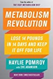img - for Metabolism Revolution: Lose 14 Pounds in 14 Days and Keep It Off for Life book / textbook / text book