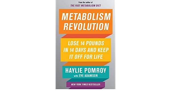 Metabolism Revolution: Lose 14 Pounds in 14 Days and Keep It Off for Life: Amazon.es: Haylie Pomroy: Libros en idiomas extranjeros