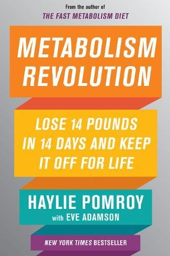 - Metabolism Revolution: Lose 14 Pounds in 14 Days and Keep It Off for Life
