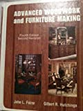 Advanced Woodwork and Furniture Making, John L. Feirer and Gilbert R. Hutchings, 002662110X