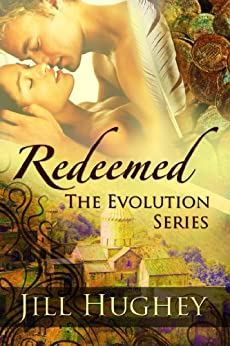 Redeemed (The Evolution Series Book 2) by [Hughey, Jill]
