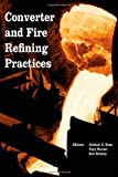 Converter and Fire Refining Practices, , 0873395867