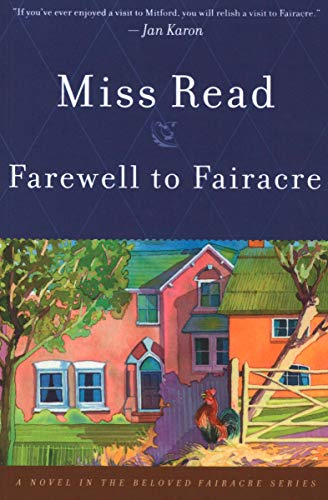 Farewell to Fairacre: A Novel