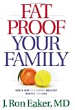 img - for Fat-Proof Your Family: God's Way to Forming Healthy Habits for Life book / textbook / text book
