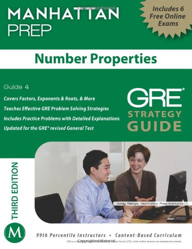 Number Properties GRE Strategy Guide, 3rd Edition (Instructional Guide/Strategy Guide Series)