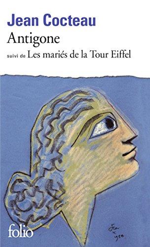 Antigone Suivi de les Maries de la Tour Eiffel (Collection Folio) (French Edition)