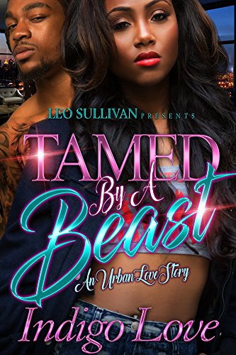 Tamed by a Beast: An Urban Love Story