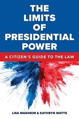 The Limits of Presidential Power: A Citizen's Guide to the Law cover
