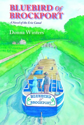 Bluebird of Brockport, A Novel of the Erie Canal (Great Lakes Romances Book 16) by [Winters, Donna]