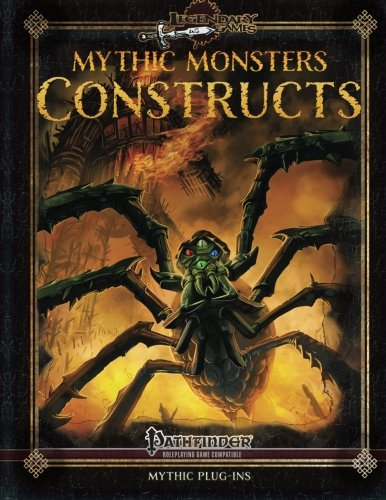 Mythic Monsters: Constructs (Volume 19)