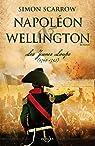 Napoléon & Wellington, tome 1 : Les Jeunes Loups par Scarrow