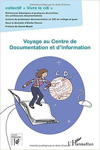 Téléchargez des livres gratuits au format txt Voyage au Centre de Documentation et d'Information in French MOBI 2343039828
