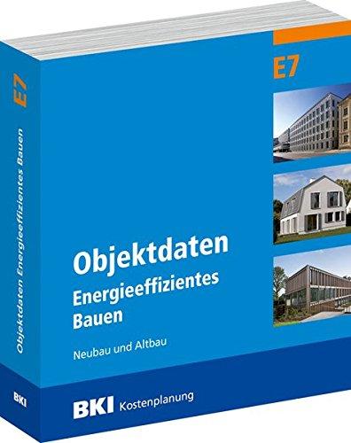 BKI Objektdaten Energieeffizientes Bauen E7: Neubau und Altbau Taschenbuch – 19. Juli 2017 Müller Rudolf 3481036426 Bau- und Umwelttechnik