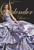 Splendor: A Luxe Novel (The Luxe)