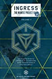 Ingress: The Niantic Project Files, Volume 2 (Ingress -The Niantic Project Files)