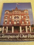 Glimpses of Our Past, William E. Christensen, 0898659000
