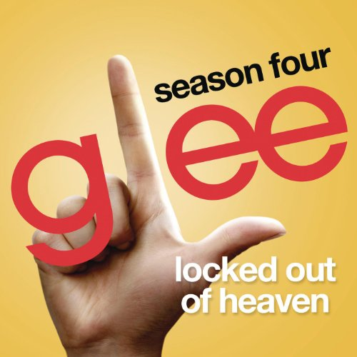 Locked Out Of Heaven (Glee Cas...