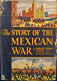 img - for The story of the Mexican War book / textbook / text book