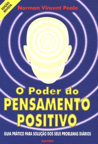 O Poder Do Pensamento Positivo - eBook - WOOK
