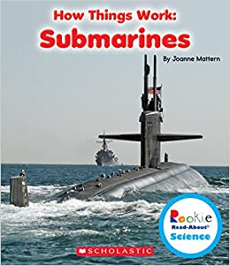 Book Submarines (Rookie Read-About Science: How Things Work)