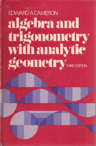 Algebra and trigonometry, with analytic geometry