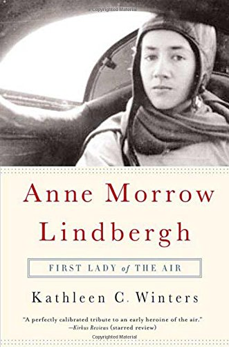 Read Online Anne Morrow Lindbergh: First Lady of the Air PDF ePub book
