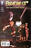 Friday The 13th: How I Spent My Summer Vacation #1 Mini-Series Vol. 1