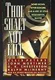 Thou Shalt Not Kill, Ellis Peters and John Mortimer, 0451172981