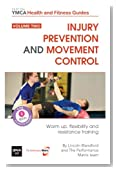 Injury Prevention and Movement Control: Warm Up, Flexibility and Resistance Training (Volume 2)