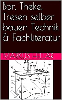 bar theke tresen selber bauen technik fachliteratur german edition ebook. Black Bedroom Furniture Sets. Home Design Ideas