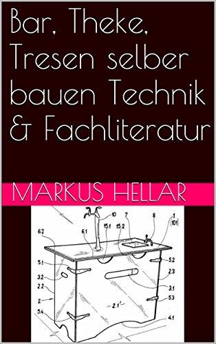 bar-theke-tresen-selber-bauen-technik-fachliteratur-german-edition